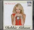 DEBBIE GIBSON Ms. Vocalist MALAYSIA CD w/13 Tracks