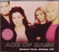 ACE OF BASE Always Have Always Will UK CD5 w/3 Tracks