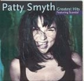 PATTY SMYTH  Greatest Hits Feat. Scandal  w. 2 New Hits!!