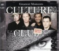 CULTURE CLUB Greatest Moments EU 2CD