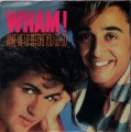 WHAM Wake Me Up Before You Go-Go USA 7
