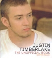 JUSTIN TIMBERLAKE The Unofficial Book UK Picture Book