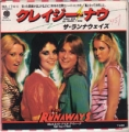THE RUNAWAYS Mama Weer All Crazee Now JAPAN 7