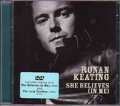 RONAN KEATING She Believes In Me UK DVD Single w/5 Tracks