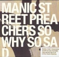 MANIC STREET PREACHERS So Why So Sad? UK CD5 w/3 Tracks