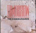 COMMUNARDS Tomorrow UK 12