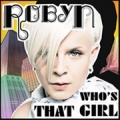ROBYN Who's That Girl UK 12