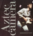 AZTEC CAMERA Somewhere In My Heart UK 12