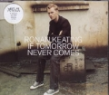 RONAN KEATING If Tomorrow Never Comes UK CD5 w/Interview & Remix