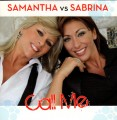 SAMANTHA vs SABRINA Call Me EU CD5 w/8 Mixes