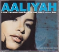 AALIYAH I Don't Wanna/Come Back In One Piece featuring DMX EU CD