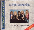 WHITESNAKE Give Me All Your Love UK CD5