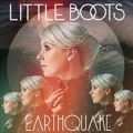 LITTLE BOOTS Earthquake EU 12