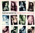 BANANARAMA Long Train Running USA 12''