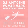DJ ANTOINE vs MAD MARK with CYNDI LAUPER Disco Inferno GERMANY 12