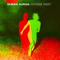DURAN DURAN Future Past USA LP White Vinyl