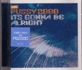 PUSSY 2000 Pet Shop Boys/The Clash/Sterling Void It's Gonna Be Alright USA CD5 w/3 Tracks