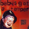 PRODIGY Baby's Got A Temper UK CD5 w/ 3 Mixes