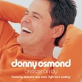 DONNY OSMOND Breeze On By UK CD5 w/3 Tracks including Video