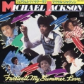 MICHAEL JACKSON Farewell My Summer Love JAPAN 7