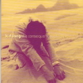 K.D.LANG The Consequences Of Falling GERMANY CD5