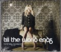 BRITNEY SPEARS Till The World Ends EU CD5