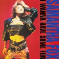 SAMANTHA FOX I Wanna Have Some Fun EU 2CD Deluxe Edition