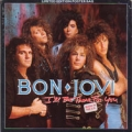 BON JOVI I'll Be There For You UK 7