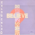 DURAN DURAN Do You Believe In Shame? UK 10``