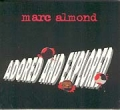 MARC ALMOND Adored And Explored UK CD5 w/Remixes