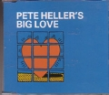 PETE HELLER`S Big Love UK CD5