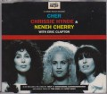 CHER/CHRISSIE HYNDE/NENEH CHERRY With ERIC CLAPTON Love Can Build A Bridge EU CD5