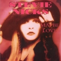 STEVIE NICKS Maybe Love UK 7