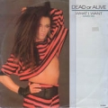 DEAD OR ALIVE What I Want UK 12