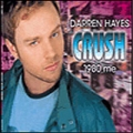 DARREN HAYES Crush (1980 Me) AUSTRALIA CD5 w/5 Tracks