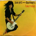 JOAN JETT AND THE BLACKHEARTS Fake Friends USA 7