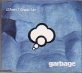 GARBAGE When I Grow Up UK CD5 w/Remix