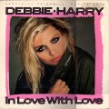 DEBBIE HARRY In Love With Love USA 12