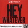 WESTLIFE Hey Whatever UK CD5 Part 2 w/Mix, New Track & Enhanced