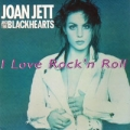 JOAN JETT AND THE BLACKHEARTS I Love Rock 'n' Roll FRANCE 7