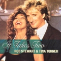 ROD STEWART & TINA TURNER It Takes Two UK 7''