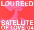 LOU REED Satellite Of Love '04 EU CD5