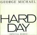GEORGE MICHAEL Hard Day (Special Remix) USA 12