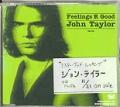 JOHN TAYLOR Feelings R Good JAPAN CD5 Promo w/Unique Cover