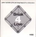 PET SHOP BOYS+PETER RAUHOFER=THE COLLABORATION Break 4 Love USA CD5 Promo