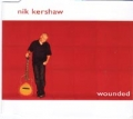 NIK KERSHAW Wounded UK CD5
