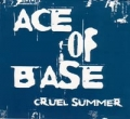 ACE OF BASE Cruel Summer USA CD5 Promo