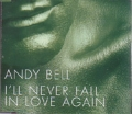 ANDY BELL I'll Never Fall In Love Again EU CD5 w/2 Tracks