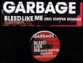 GARBAGE Bleed Like Me USA 12