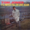 TOM JONES I'll Never Fall In Love Again JAPAN LP